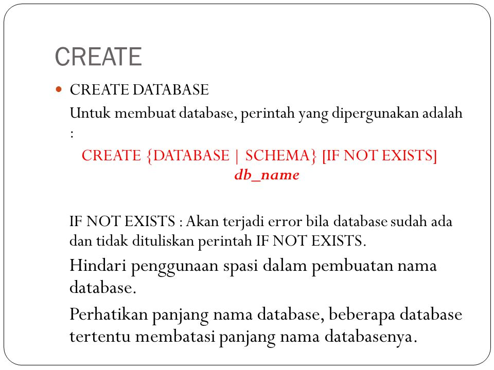 CREATE {DATABASE | SCHEMA} [IF NOT EXISTS] db_name